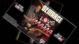 Demarco - Love For Mama - Feb 2013
