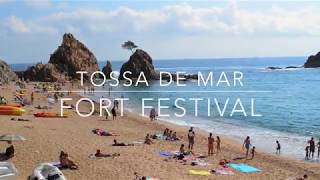 Tossa De Mar Travel Vlog | FORT FESTIVAL
