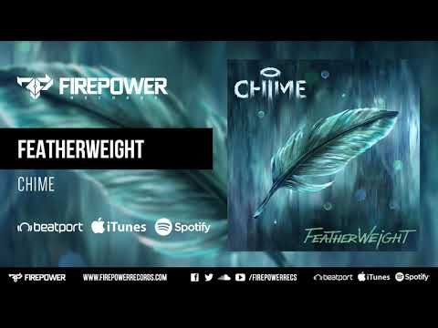 Chime - Featherweight [Firepower Records - Dubstep]