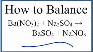 كيفية التوازن Na2SO4 + Ba(NO3)2 = BaSO4 + NaNO3