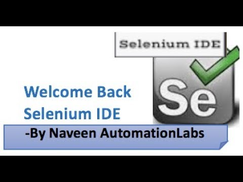 Naveen AutomationLabs: Let's welcome new Selenium IDE