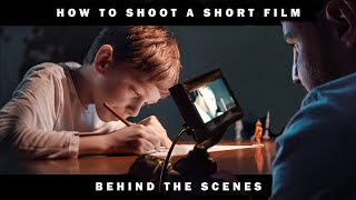 HOW TO SHOOT A SHORT FILM // BTS