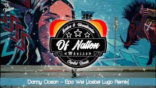 Danny Ocean - Epa Wei Josbel Lugo