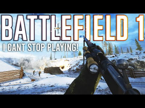 I can&39;t stop playing Battlefield 1...