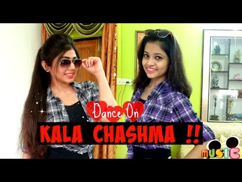 Kala Chashma | Baar Baar Dekho | Full Song | Dance Cover | Shweta and Manvi