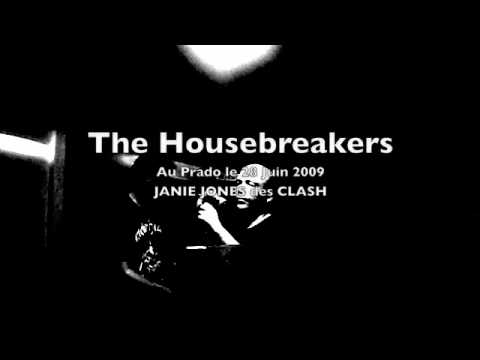 The Housebreakers live