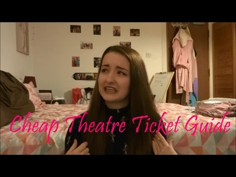 CHEAP THEATRE TICKETS (Part 2) || Ticket Lotteries, Student offers, GILT