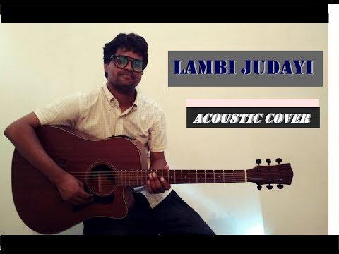 lambi judai | acoustic cover | 2017 version | hd audio & video