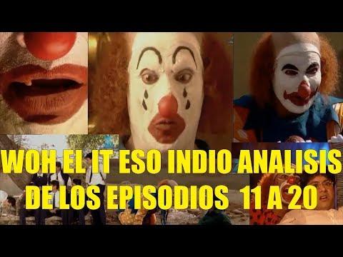WOH El IT ESO Indio Analisis de los Episodios 11 a 20 Penewise Returns!