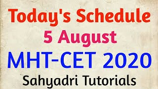 Today's Schedule | 05 August Schedule | MHT-CET 2020