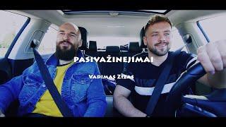 Pasivažinėjimai | VADIMAS ZIZAS
