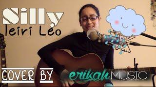 Silly - 家入レオ 弾き語りカバー|Ieiri Leo - Silly (Erika Hosoi Cover)