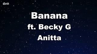 Banana - Anitta With Becky G Karaoke 【No Guide Melody】 Instrumental