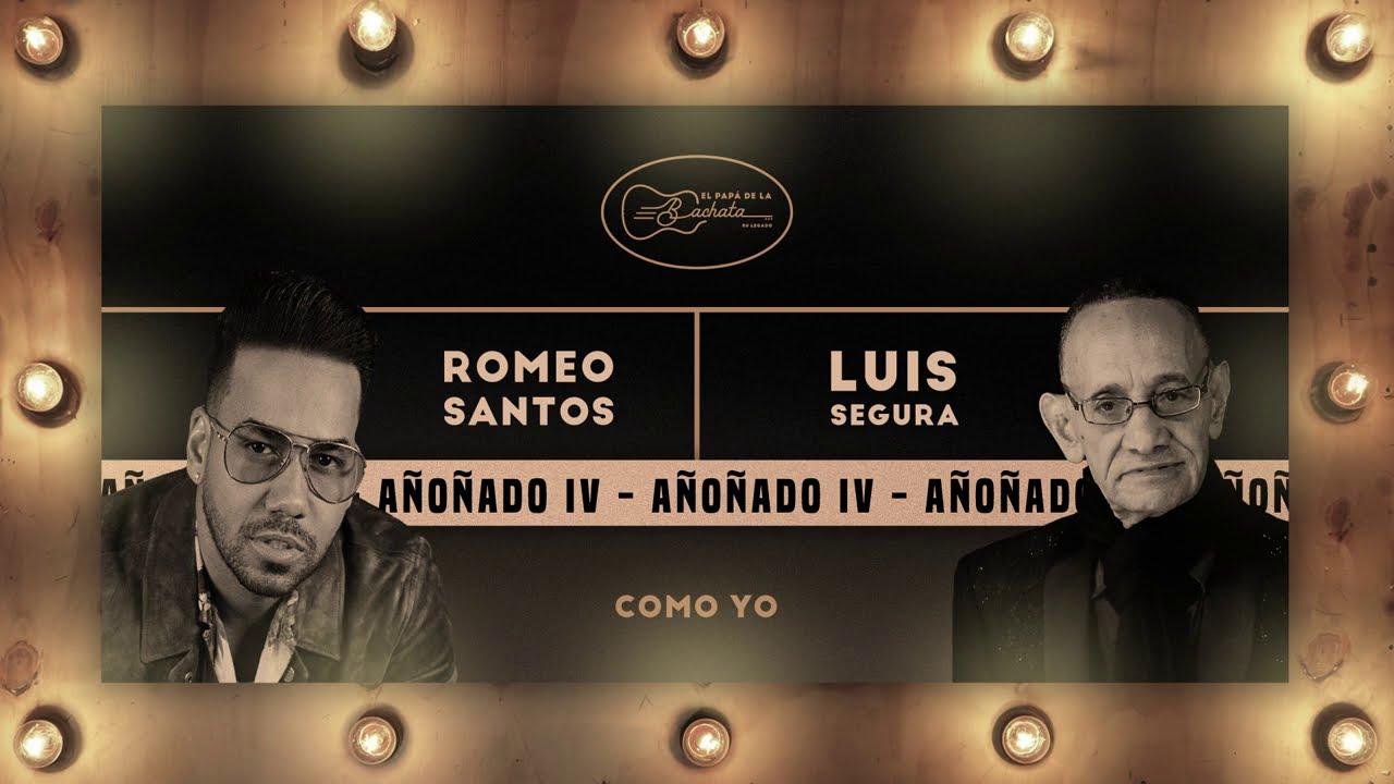 (Bachata) Luis Segura, Romeo Santos - Como Yo (Audio Oficial)