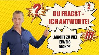"""""""Macht zu viel Eiweiß dick?!"""" DU FRAGST, ICH ANTWORTE - Nr. 2"""