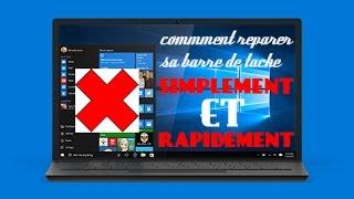 [TUTO|FR|2016] Comment réparer votre barre de tache Windows 10