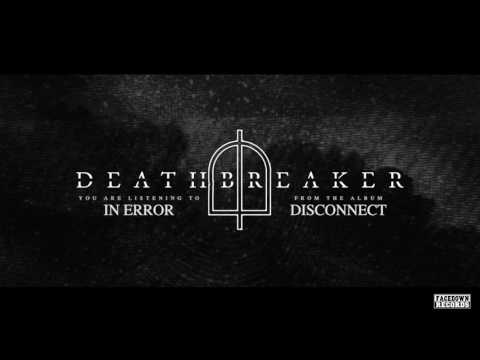 "Deathbreaker - ""In Error"""