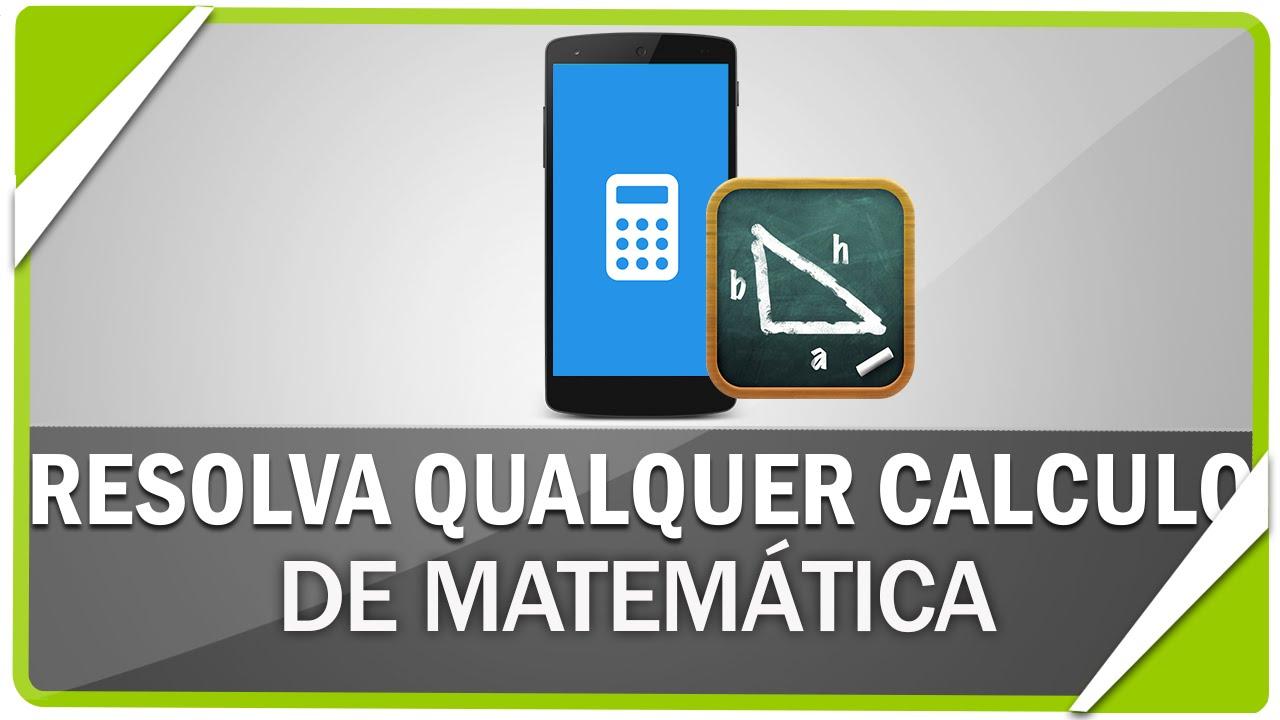 6ddd2f577c286 Como resolver qualquer cálculo de matemática com seu celular - YouTube