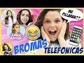 📲BROMAS TELEFÓNICAS a YOUTUBERS * ¿Se enfadarán conmigo? 😱