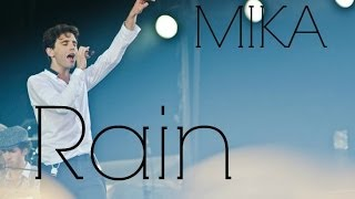 MIKA - Rain (Live with lyrics) HD
