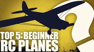 Top 5: Best First RC Planes