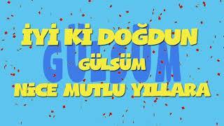 İyi ki doğdun GÜLSÜM - İsme Özel Ankara Havası Doğum Günü Şarkısı (FULL VERSİYON) (REKLAMSIZ)