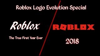 Roblox Logo Evolution Special Season P1/4 (The Firstest Year-2018)