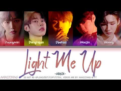 ab6ix-(에이비식스)-–-light-me-up-(color-coded-lyrics-eng/rom/han/가사)