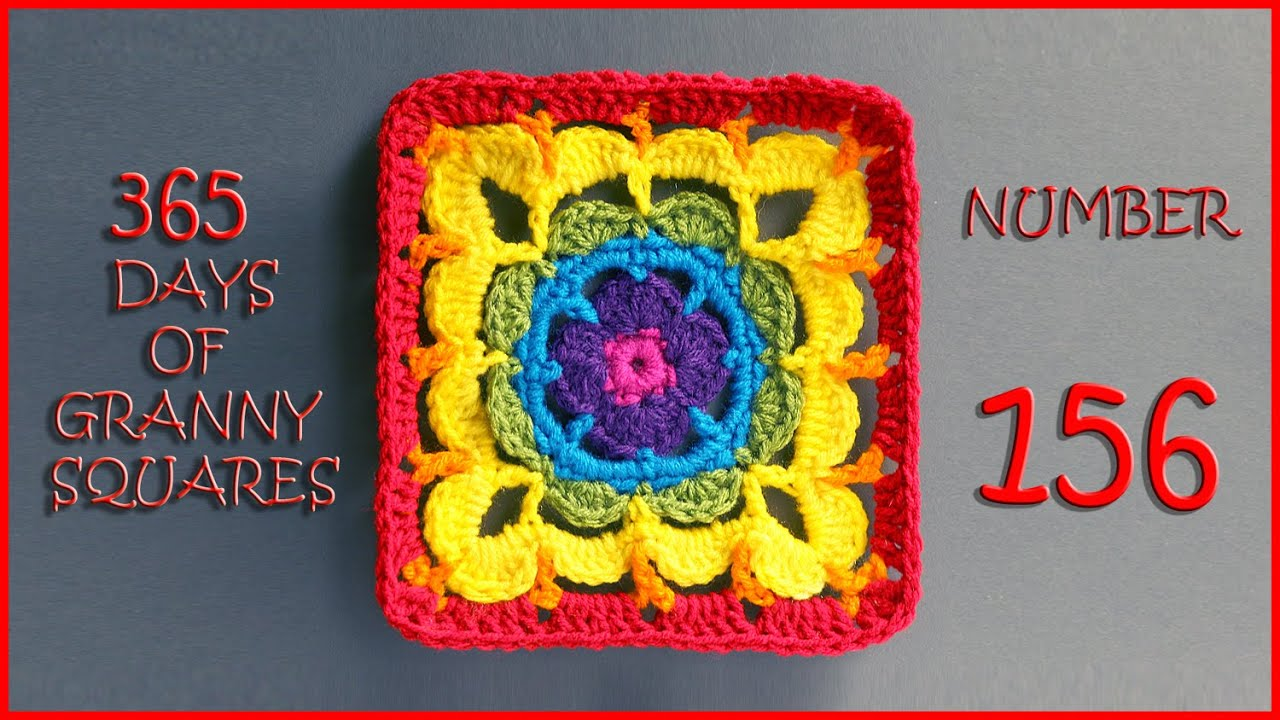 365 Days of Granny Squares Number 156 - YouTube