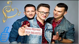 Playboys - MEGA MUSIC WILGA (BASS BOSTED)
