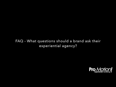 FAQ - What questions should a brand ask their experiential agency? - Cathi