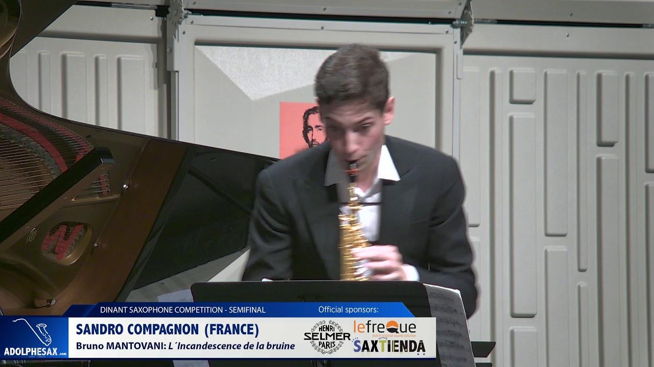 Sandro Compagnon (France) - L´Incandescence de la bruine by Bruno Mantovani (Dinant 2019)