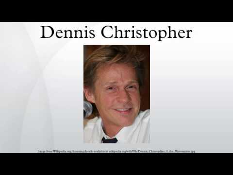 Dennis Christopher