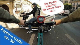 Fapte-n trafic ep. 30