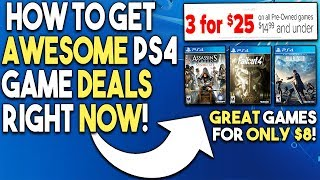 How to Get AWESOME PS4 Physical Game Deals RIGHT NOW! $8 For GREAT Games!
