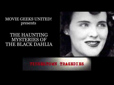 The Haunting Mysteries of The Black Dahlia - Part 1