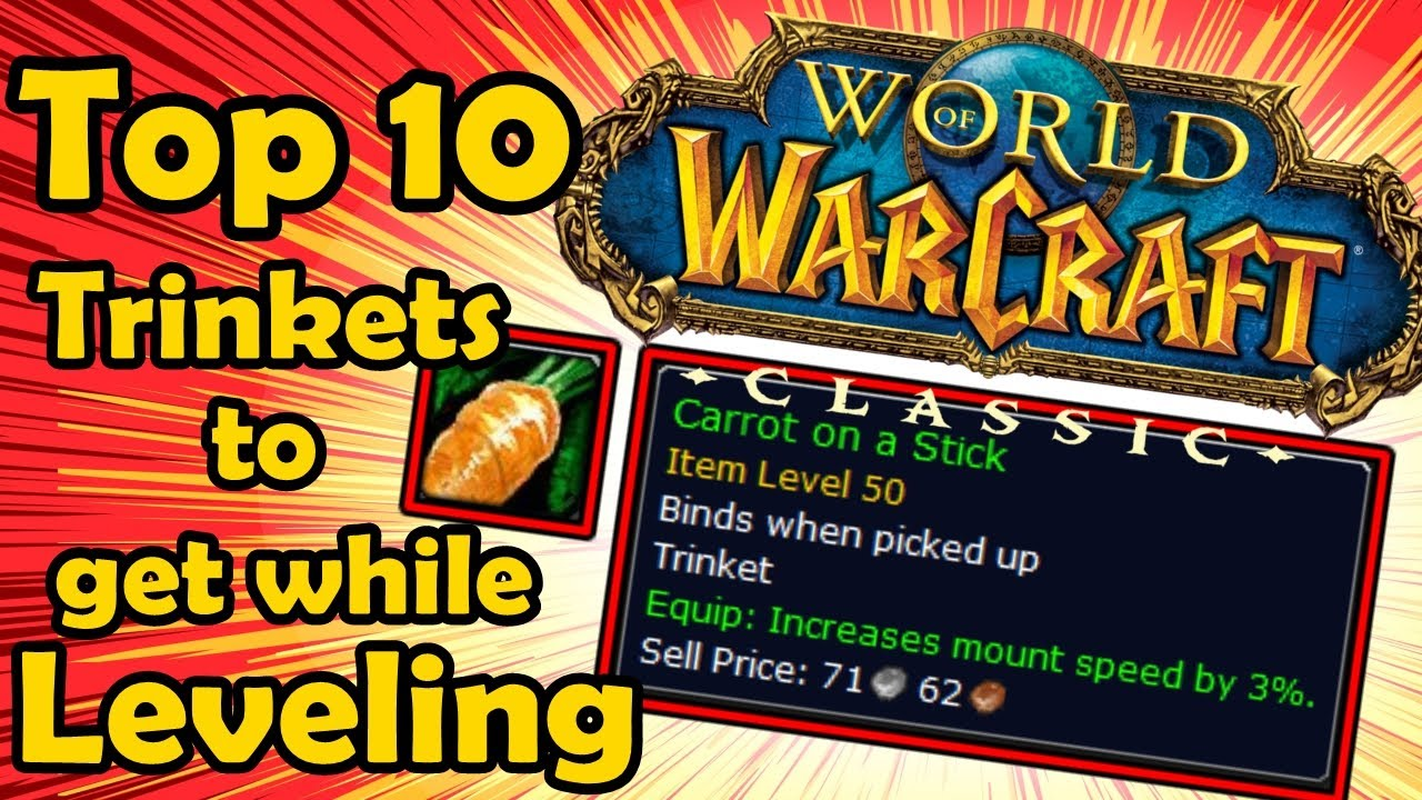 Top 10 Trinkets to Grab While Leveling Up in Classic WoW (World of Warcraft)