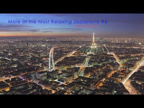 More of the Most Relaxing Jazzanova #6 Various Artists