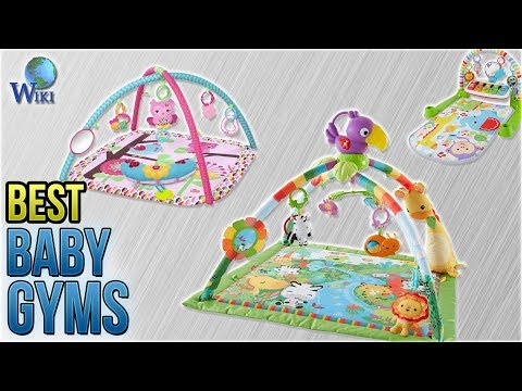 10 Best Baby Gyms 2018
