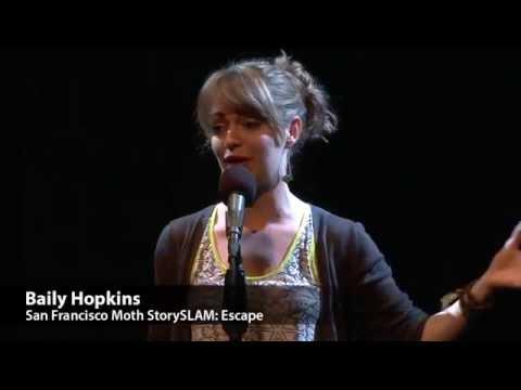 SF Moth StorySlam: Baily Hopkins  Escape