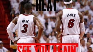 LeBron and Wade- See You Again