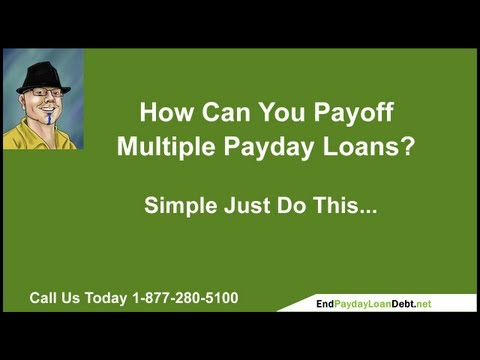 How Can I Payoff Multiple Payday Loans?