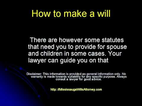 How to make a will, legal wills,trust wills,Mississauga wills attorney