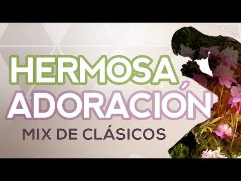 HERMOSAS CANCIONES De Adoración Cristiana