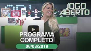 Jogo Aberto - 06/08/2019 - Programa completo