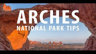 ARCHES NATIONAL PARK - Weekend Tips in 4K