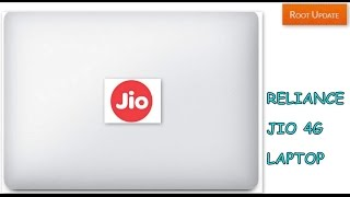 Reliance Jio 4G Laptop Review, Price, Specifications and Release date