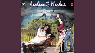 Video Aashiqui 2 Mashup download MP3, 3GP, MP4, WEBM, AVI, FLV Agustus 2018