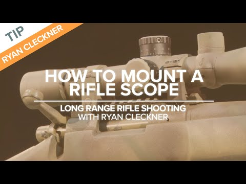 Set up Your Scope for Success - Long-Range Rifle Shooting Te