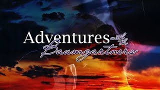 Adventures with the Baumgartners - Movie Trailer